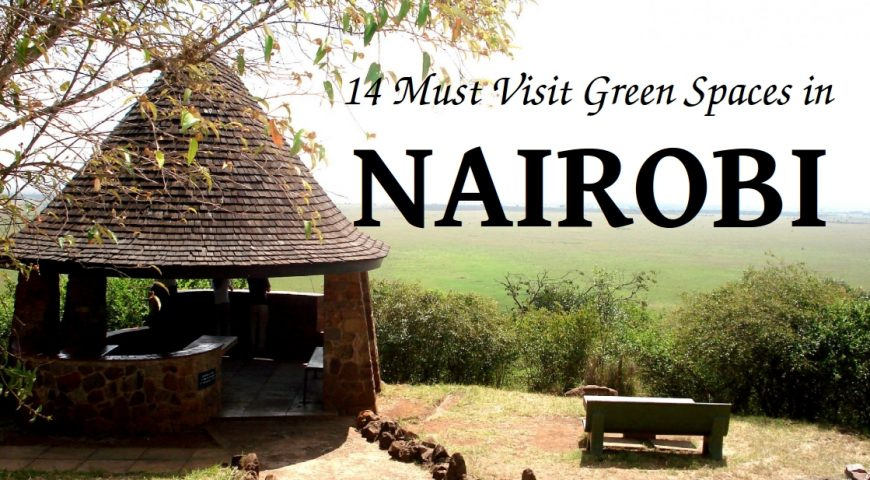 NAIROBI- Green Spaces - Beads Safaris